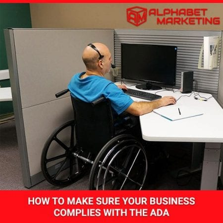 How To Make Sure Your Business Complies With The ADA