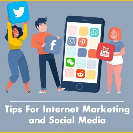 Top 3 Tips For Internet Marketing And Social Media