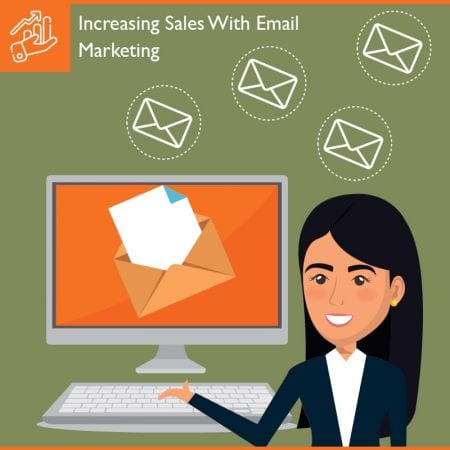 Increasing Sales With Email Marketing